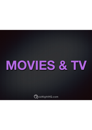 Movies & TV Trivia Round
