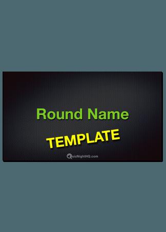 Trivia Round Template